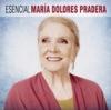 Esencial María Dolores Pradera, María Dolores Pradera