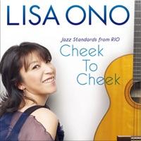 Cheek To Cheek -Jazz Standards from RIO- - Lisa Ono MP3 - keytrincoso