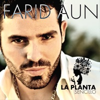 La Planta - Single - Farid Aun