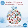 When a Child Is Born - Single, Sinead O'Connor, Danny O'Reilly & RTE Concert Orchestra