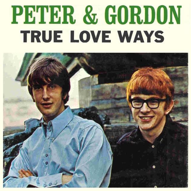 True Love Ways by Peter & Gordon