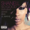 So Good (feat. Lil Wayne & Drake) - Single