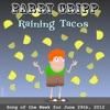 Raining Tacos - Single
