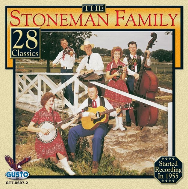 The Stoneman Family - The Stoneman Family