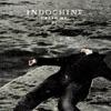 Crash Me - Single, Indochine