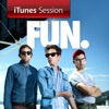 iTunes Session, Fun.