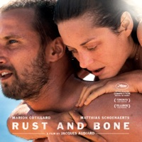 Rust and Bone - Official Soundtrack