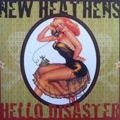 New Heathens - Hello Disaster  arte