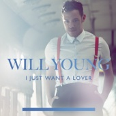 Will Young - I Just Want a Lover (Radio Edit) artwork