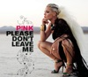 Please Don't Leave Me - EP, P!nk