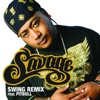 Swing (Remix) [feat. Pitbull] - Single, Savage