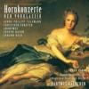 Telemann, Förster, Haydn & Beer: Horn Concertos