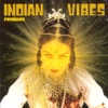 Indian Vibes - Mathar  Discovery of India mix