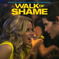 Walk Of Shame - Official Soundtrack