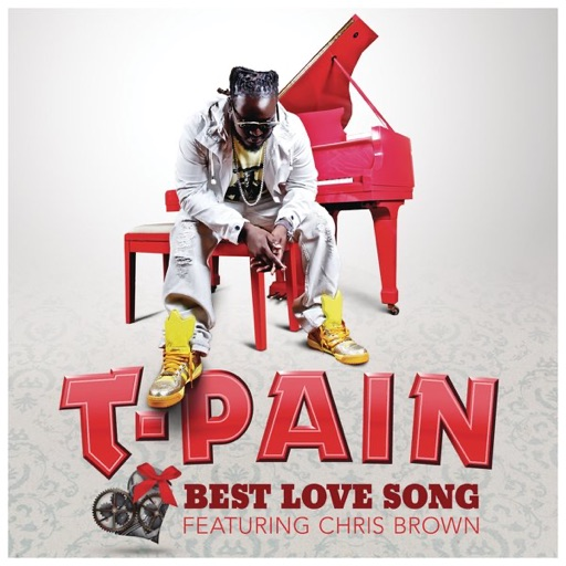 T-Pain - Best Love Song (feat. Chris Brown)