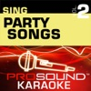 Sing Party Songs, Vol. 2 (Karaoke Performance Tracks)