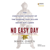 No Easy Day: The Firsthand Account of the Mission That Killed Osama Bin Laden (Unabridged) - Mark Owen & Kevin Maurer