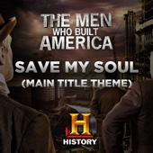 Blues Saraceno - Save My Soul (Main Title Theme the Men Who Built America) artwork