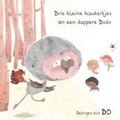 Drie Kleine Kleutertjes En Een Dappere Dodo