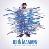 Fais pas la gueule John (Edit Radio) - Single
