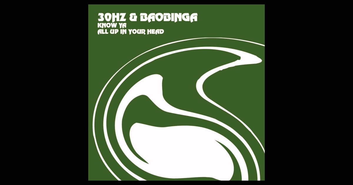 30Hz & Baobinga - Know Ya / All Up In Your Head