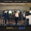 Beauty and a Beat (feat. Kurt Schneider & Chrissy Costanza of Against the Current) - Single