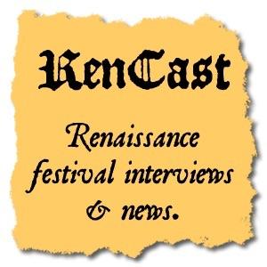 Rencast - Renaissance Festivals and Faires