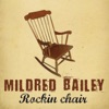 Thanks For The Memory  - Mildred Bailey