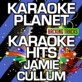 High and Dry (Karaoke Version) [Originally Performed By Jamie Cullum]