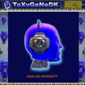 ToxygeneDK - Analog Intensity artwork
