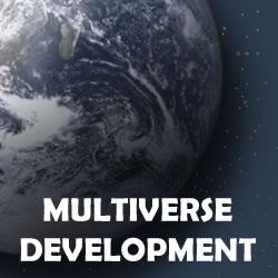 Multiverse Development
