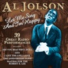 Let Me Sing and I'm Happy, Al Jolson