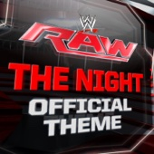 Kromestatik - WWE: The Night (Official Monday Night RAW Theme) [Extended Version] artwork