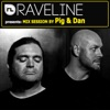 Raveline Mix Session By Pig & Dan
