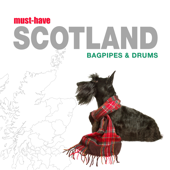 Must-Have Scotland - Bagpipes & Drums