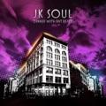 JK Soul Get Over It!