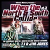 When the North & South Collide, Pt. 3, Jim Jones & T.I.