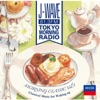 J-Wave Tokyo Morning Radio Morning Classic, Vol. 1: Classical Music for Waking Up