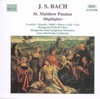 J.S. Bach: St. Matthew Passion (Highlights)
