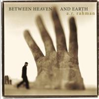 Between Heaven and Earth - A. R. Rahman, Matt Dunkley & Czech Film Orchestra and Chorus