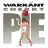 Cherry Pie, Warrant