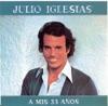 A Mis 33 Anos, Julio Iglesias