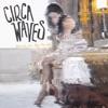 Stuck In My Teeth - Single, Circa Waves