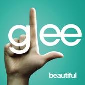 Beautiful (Glee Cast Version) - Single
