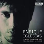 Tonight (I'm F****n' You) [feat. Ludacris & DJ Frank E) - Single
