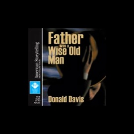 Father Was a Wise Old Man - Donald Davis mp3 listen download