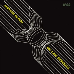 JUPITER BLACK - We Like Moroder