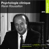 Enseignement Psychologie Clinique - René Roussillon