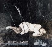 Slow Burn Treason - Holly Miranda