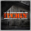 Itchin' (feat. Future) - Single, DJ Infamous